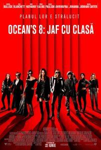 Ocean's 8(2018)Ocean's 8 Jaf cu clasă - Top filme vizionate în 2018
