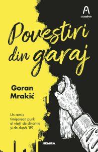 Povestiri din garaj de Goran Mrakić-Editura Nemira