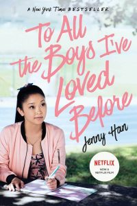To All the Boys I've Loved Before (2018) To All the Boys I've Loved Before