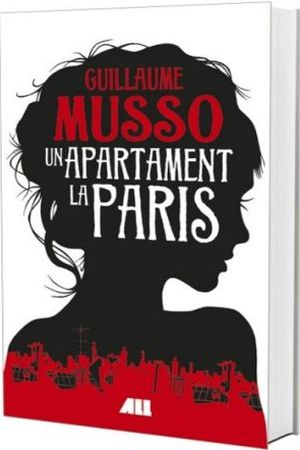 Un apartament la Paris - Guillaume Musso - Editura All
