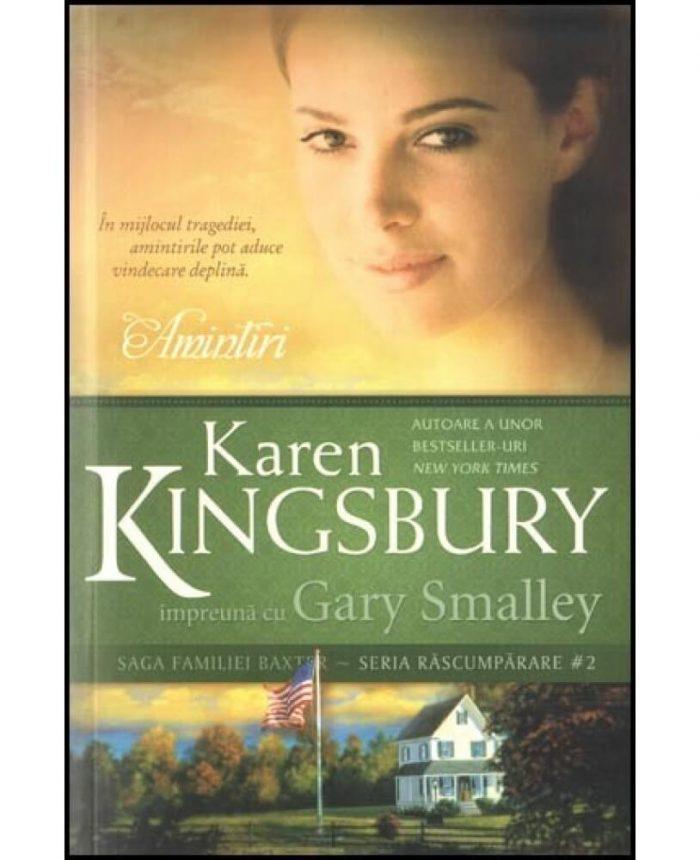 Amintiri de Karen Kingsbury-Editura Kerigma-prezentare