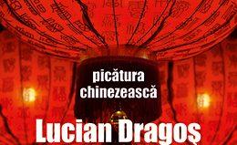 Picătura chinezească de Lucian Dragoş Bogdan-Tritonic