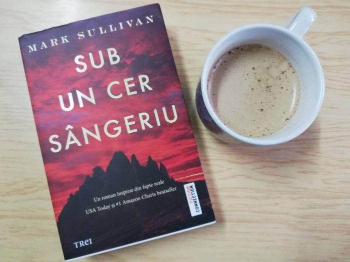 Sub un cer sângeriu de Mark Sullivan-Editura Trei-recenzie