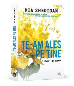 Te-am ales pe tine - Mia Sheridan 5 cărți citite la insomnie - Timp liber - Literatura pe tocuri