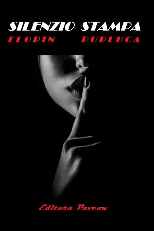 Silenzio Stampa- Florin Purluga