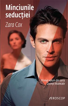 Minciunile seducției - Zara Cox