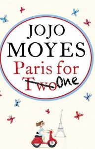 Un bilet pentru Paris - Jojo Moyes
