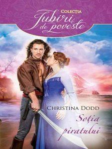 A Pirate's Wife for me - Soția piratului - Christina Dodd - Colecția Iubiri de poveste