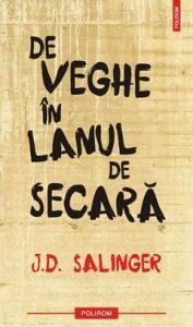 De veghe în lanul de secară de J.D. Salinger - Cărți pentru adolescenți - Top 10