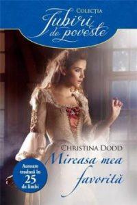 My Favourite Bride - Mireasa mea favorită- Colecția Iubiri de poveste - Seria Guvernantelor -Christina Dodd