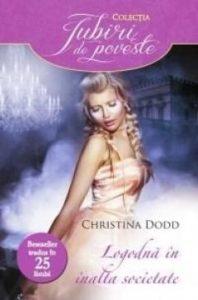 Rules of Engagement - Logodnă în înalta societate - Colecția Iubiri de poveste - Seria Guvernantelor -Christina Dodd