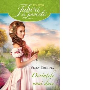 What a Devilish Duke Desires - Dorințele unui duce - Colecția Iubiri de poveste - Editura Litera
