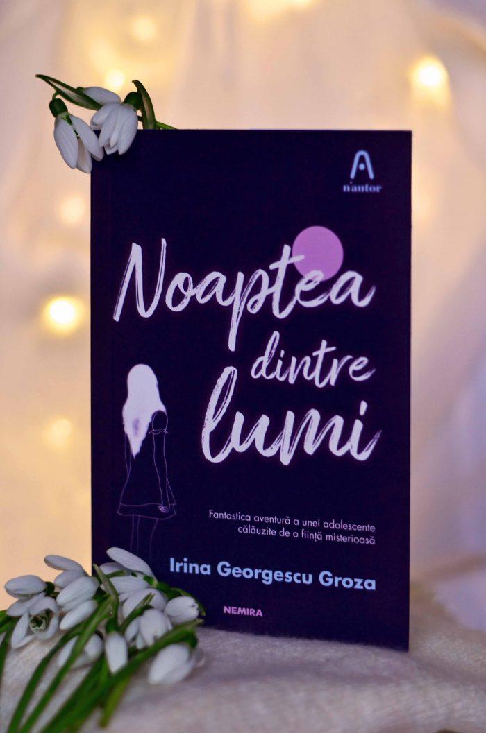 Noaptea dintre lumi - Irina Georgescu Groza