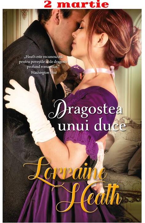 Dragostea unui duce - Lorraine Heath - Seria Păcate pentru orice anotimp