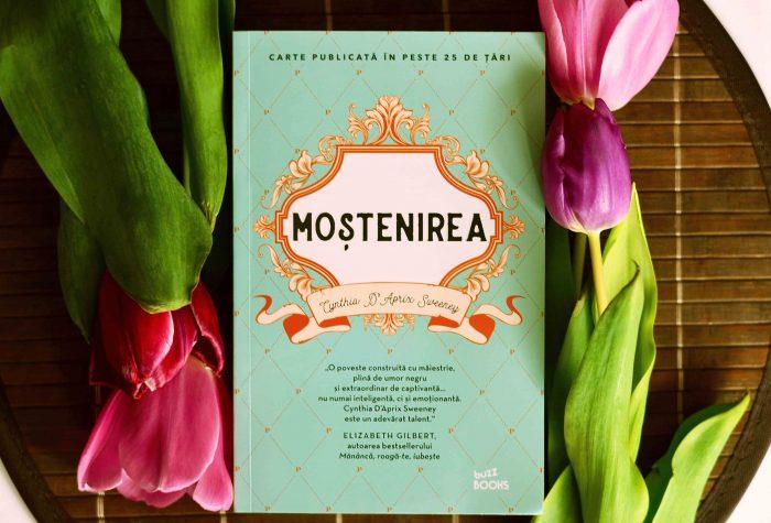 Moștenirea - Cynthia D'Aprix Sweeney - Colecția Buzz Book