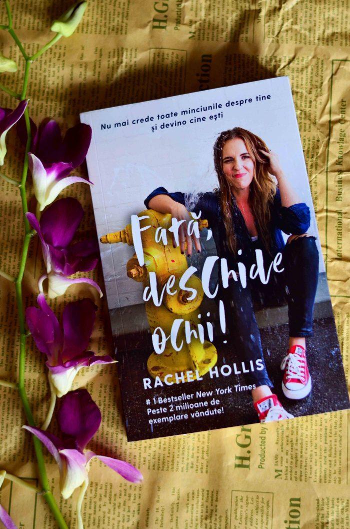 Fată deschide ochii! – Rachel Hollis - Editura Lifestyle Publishing