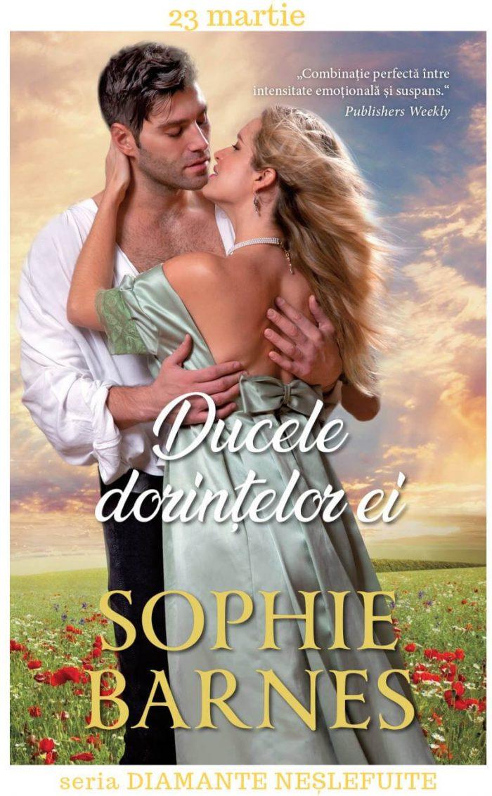 Ducele dorinţelor ei - Sophie Barnes - Colecţia Iubiri de poveste