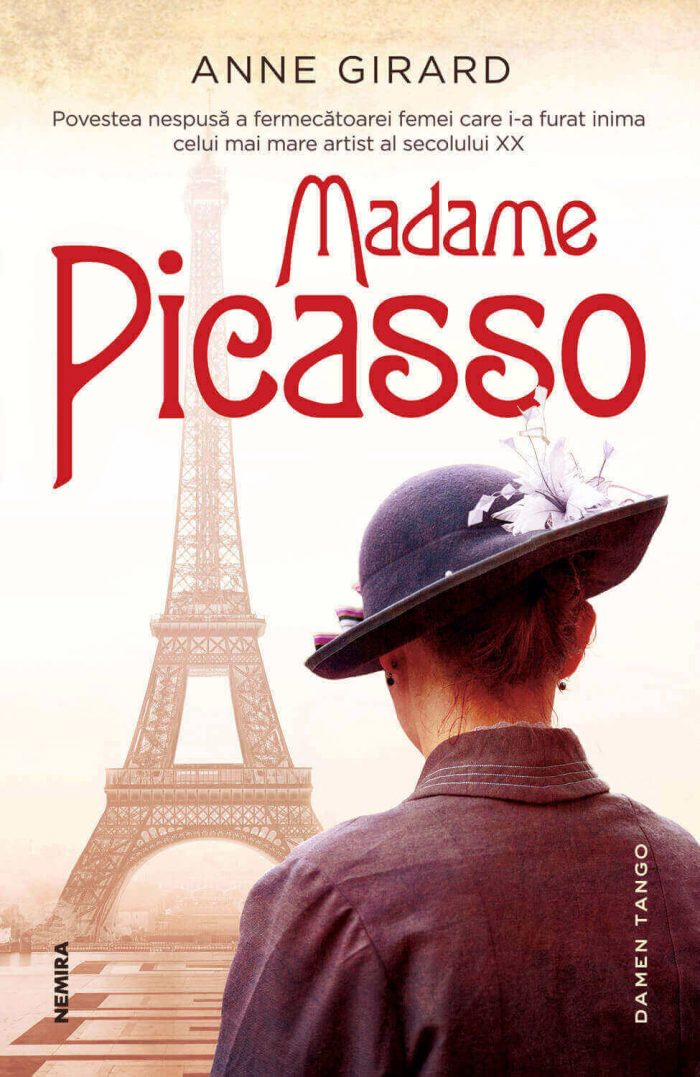 Madam Picasso - Anne Girard - Povestea femeii care i-a furat inima lui Pablo Picasso