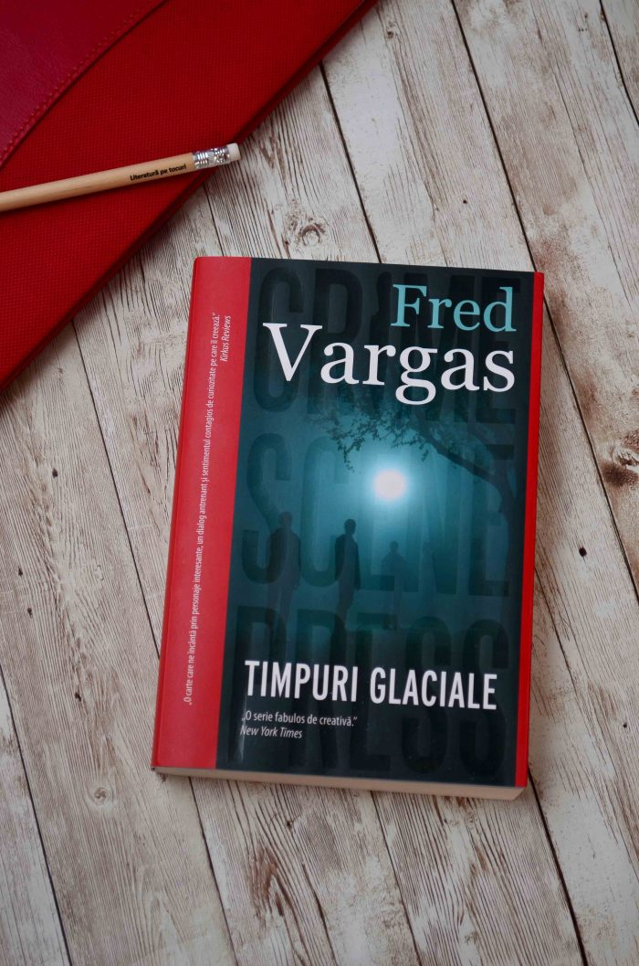 Timpuri glaciale - Fred Vargas - Crime Scene Press