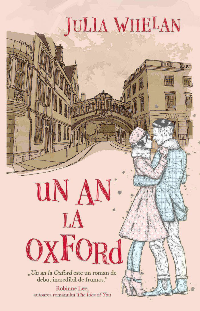Un an la Oxford -Julia Whelan - Editura RAO