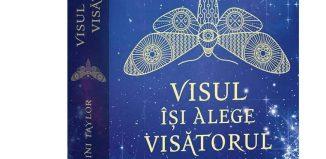 Visul își alege visătorul - Laini Taylor - Editura Epica
