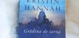 Grădina de iarnă - Kristin Hannah - Editura Litera