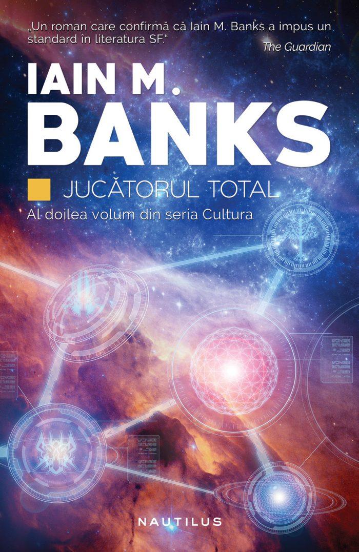 Jucătorul total - Iain M. Banks