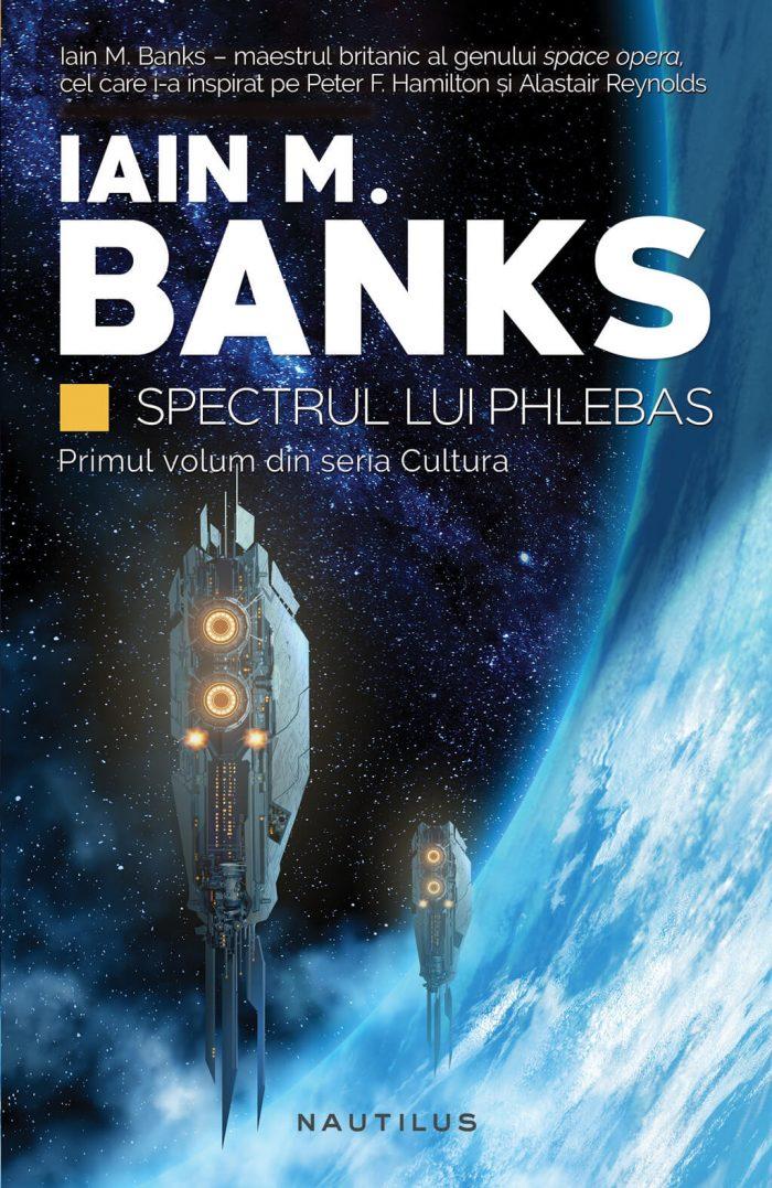Spectrul lui Phlebas - Iain M. Banks -(partea I din seria Cultura)