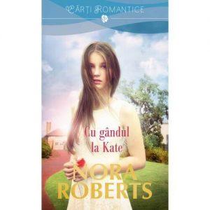 Considering Kate - Cu gândul la Kate - Editura Litera - Seria Familia Stanislaski
