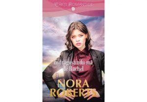 Falling for Rachel - Îndrăgostindu-mă de Rachel- Editura Litera - Seria Familia Stanislaski