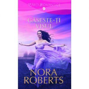 Finding the Dream - Găsește-ți visul - Nora Roberts