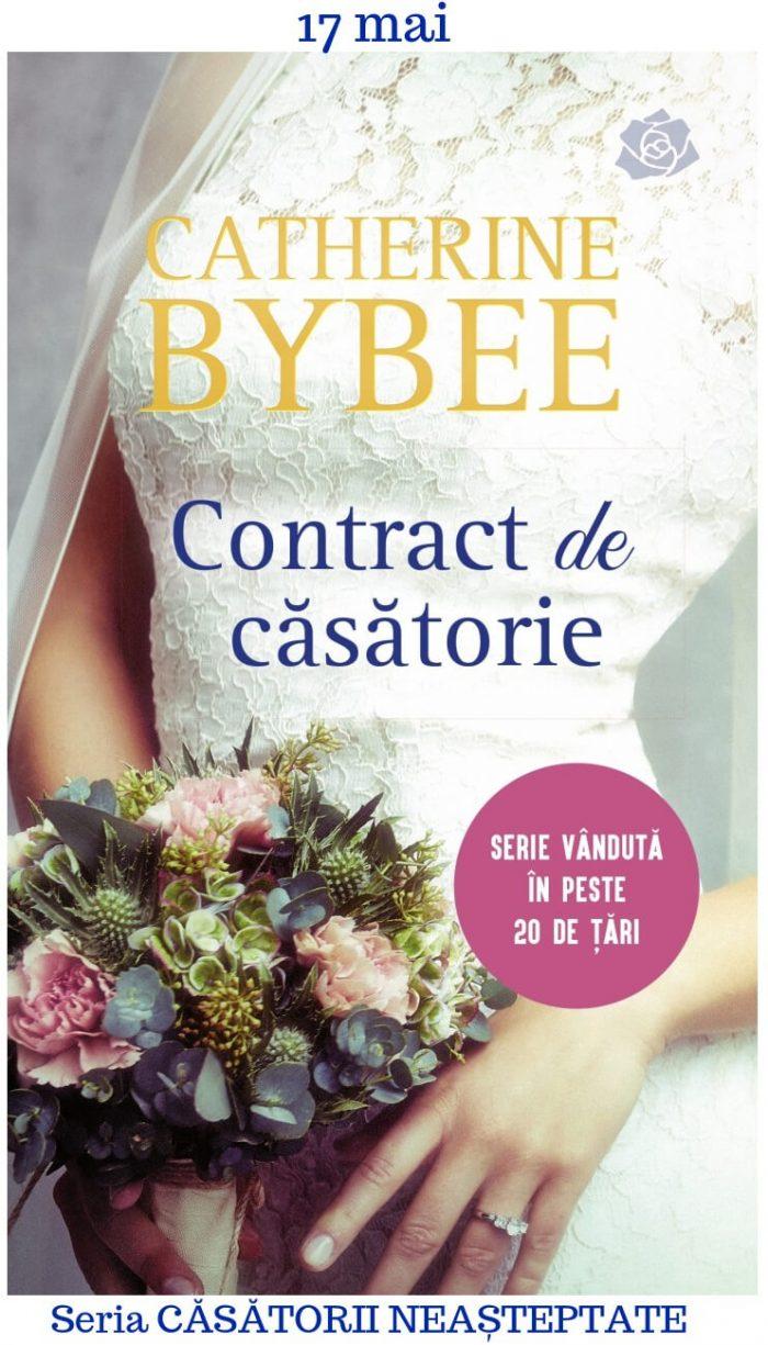 Contract de căsătorie - Catherine Bybee - Seria Căsătorii neaşteptate