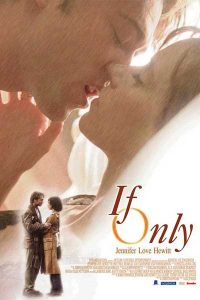 If Only (2004)- Taxiul destinului