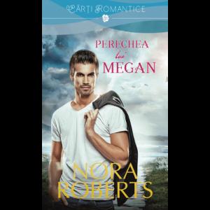 Megan's Mate - Perechea lui Megan - Nora Roberts