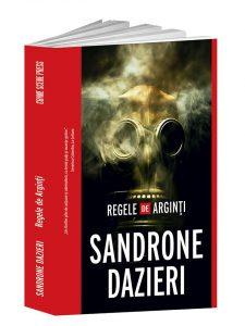 """Regele de Arginți"""", de Sandrone Dazieri,"""