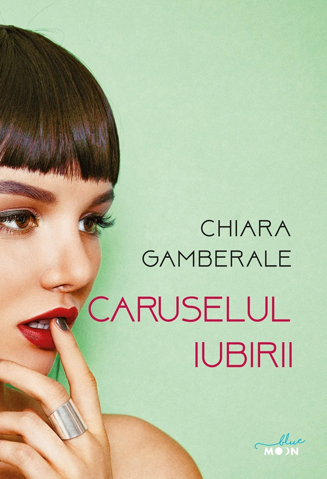 Caruselul iubirii - Chiara Gamberale - Editura Litera