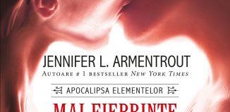 Mai fierbinte ca focul - Jennifer L. Armentrout