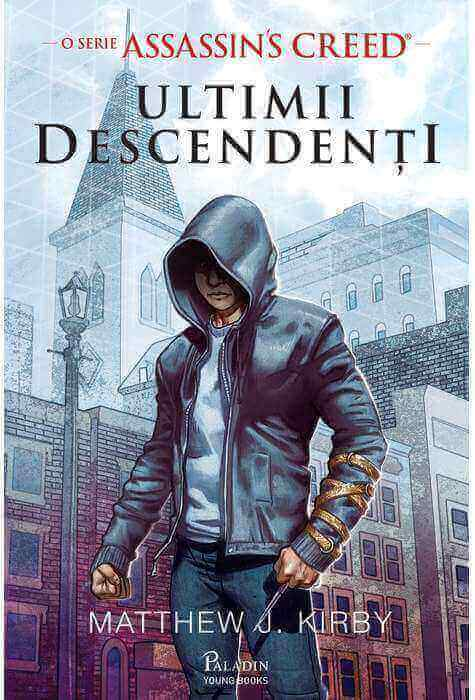 Assassin's Creed. Ultimii descendenți - Matthew J. Kirby - Editura Paladin - prezentare