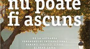 Ceea ce nu poate fi ascuns - Agnès Martin-Lugand - Editura Trei