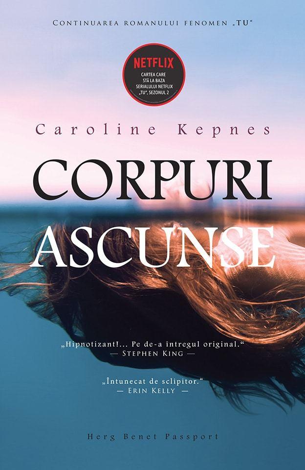 Corpuri ascunse -Caroline Kepnes - prezentare
