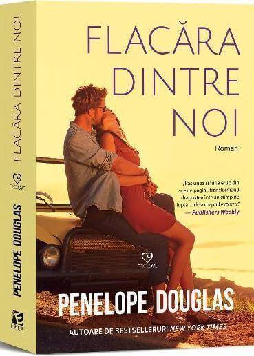Flacăra dintre noi - Penelope Douglas -Editura Epica