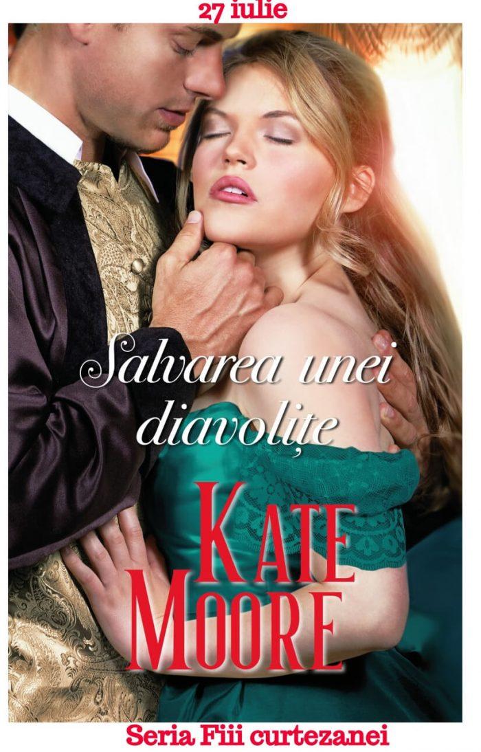 Salvarea unei diavoliţe - Kate Moore
