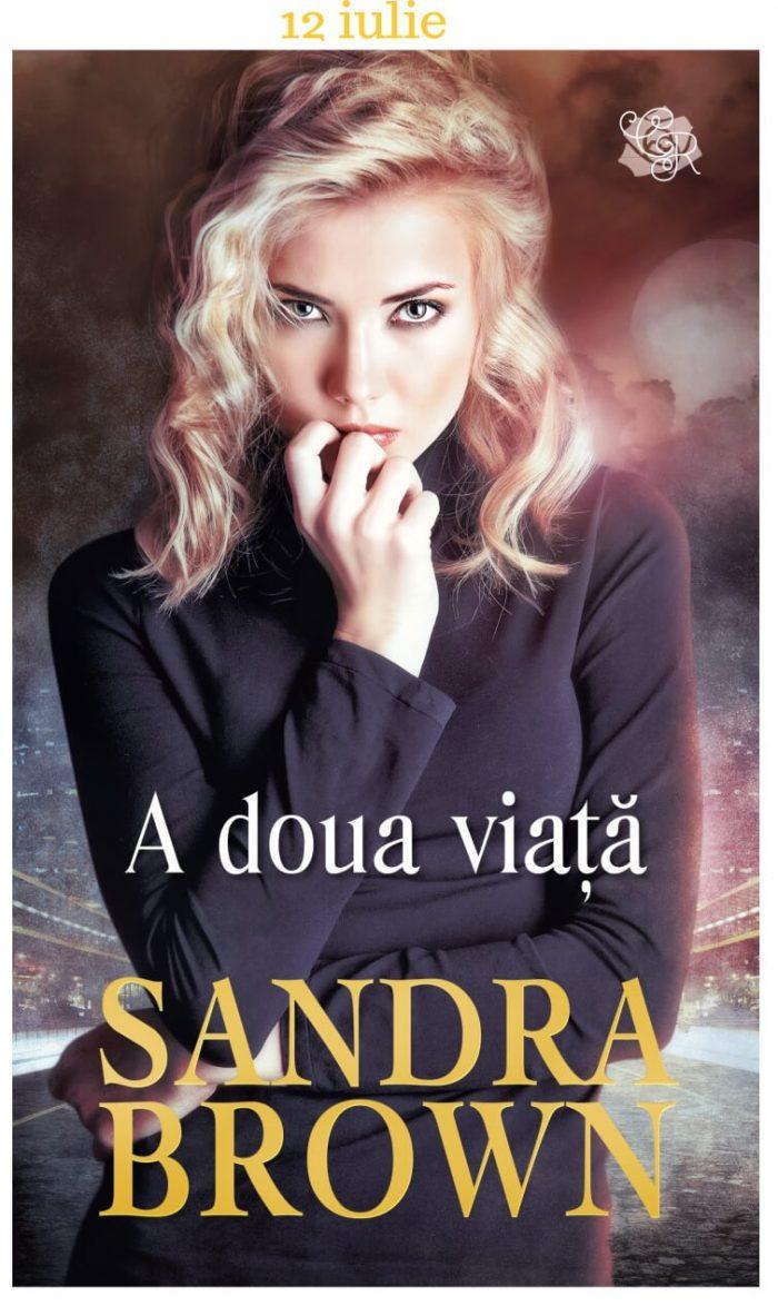 A doua viaţă - Sandra Brown