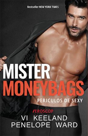 Mister MoneyBags -Vi Keeland,Penelope Ward - Editura Trei