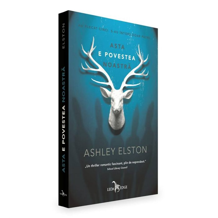 Asta e povestea noastră - Ashley Elston