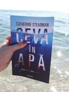 Ceva în apă de Catherine Steadman