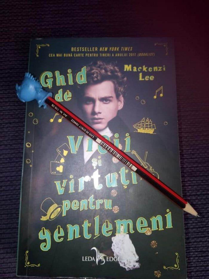 Ghid de vicii și virtuți pentru gentlemeni de Mackenzi Lee