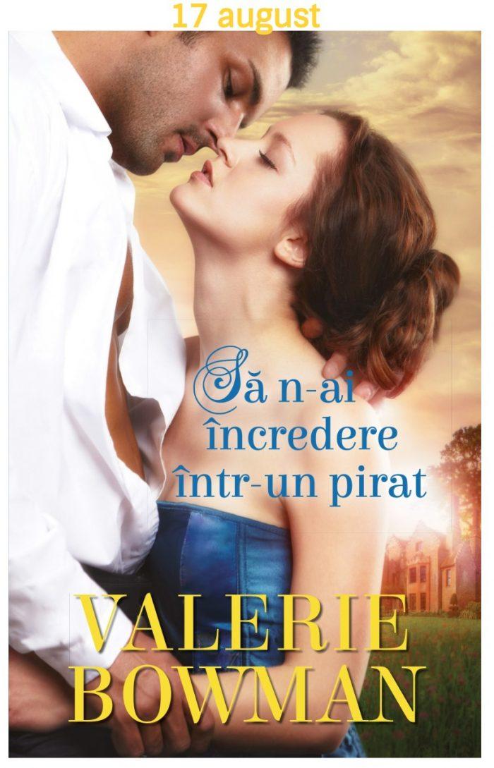 Să n-ai încredere într-un pirat - Valerie Bowman