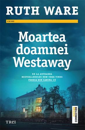 Moartea doamnei Westaway deRuth Ware