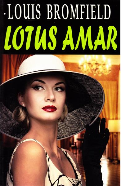 Lotus amar de Louis Bromfield